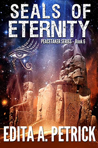 Seals of Eternity by Edita A. Petrick