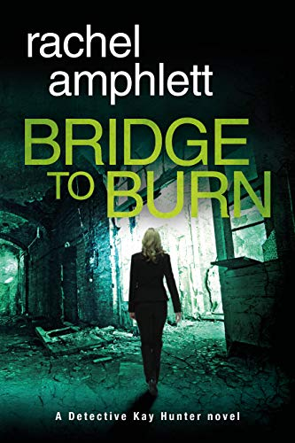 Bridge to Burn by Rachel Amphlett