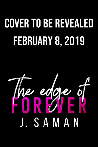 The Edge of Forever by J. Saman