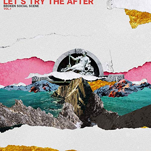 Let's Try The After by Broken Social Scene