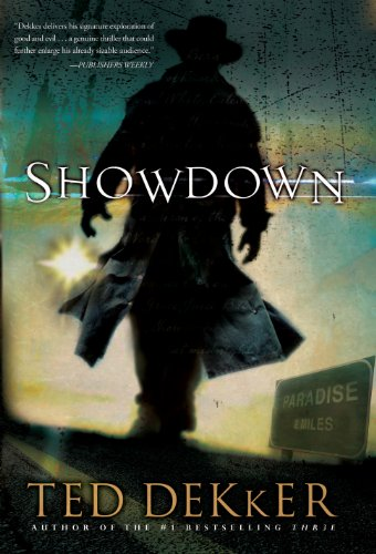 Showdown: A Paradise Novel by Ted Dekker