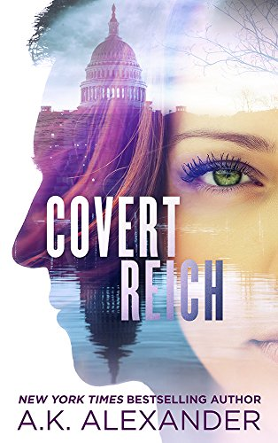 Covert Reich by A.K. Alexander