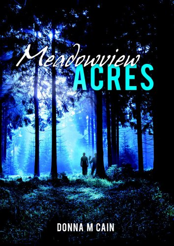 Meadowview Acres by Donna Cain