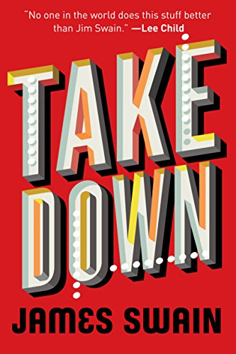 Take Down (Billy Cunningham Book 1) by James Swain