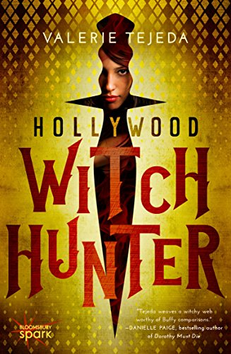 Hollywood Witch Hunter by Valerie Tejeda