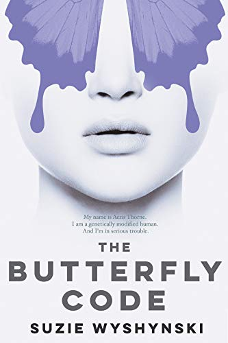 The Butterfly Code by Sue Wyshynski