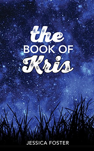 The Book of Kris by Jessica Foster