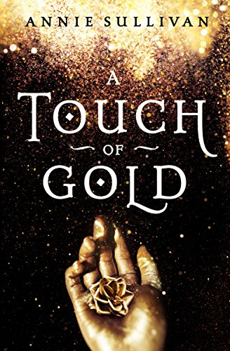 A Touch of Gold (Blink) by Annie Sullivan