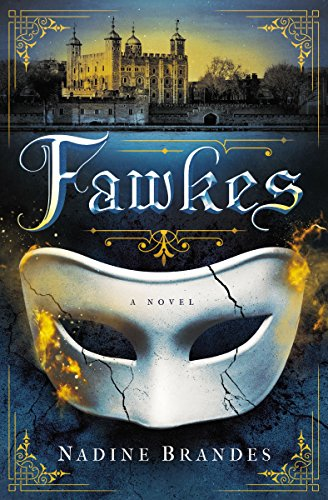 Fawkes: A Novel by Nadine Brandes