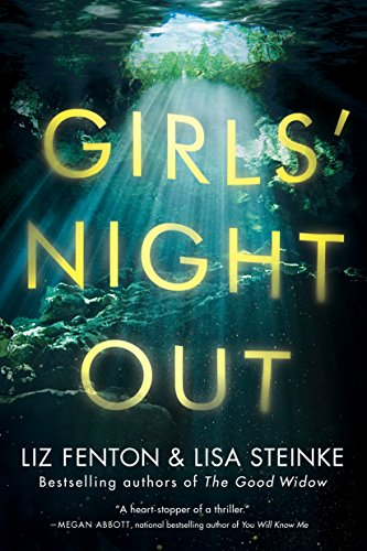 Girls' Night Out: A Novel by Liz Fenton