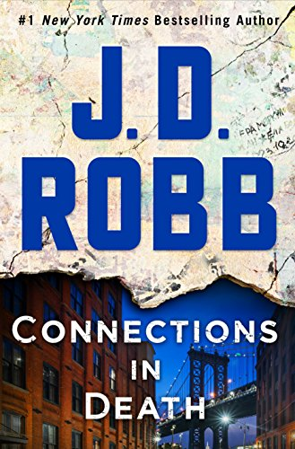 Connections in Death: An Eve Dallas Novel (In Death, Book 48) by J. D. Robb