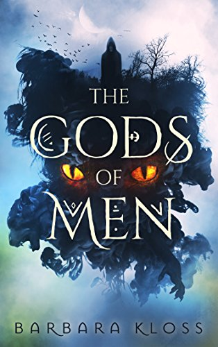 The Gods of Men by Barbara Kloss