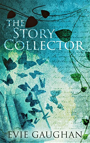 The Story Collector by Evie Gaughan