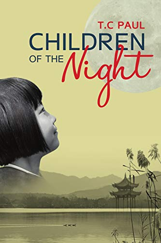 Children of the Night: A Novel by T.C Paul