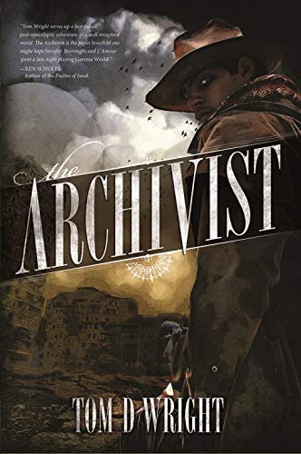 The Archivist by Tom D Wright