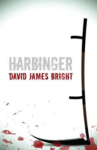 Harbinger by David James Bright