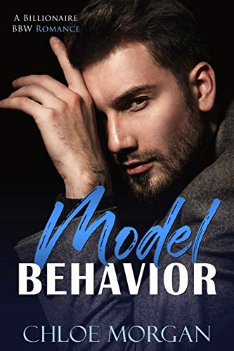 Model Behavior by Chloe Morgan