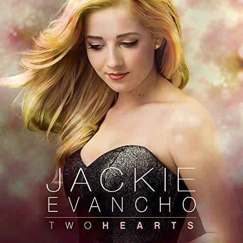 Two Hearts by Jackie Evancho