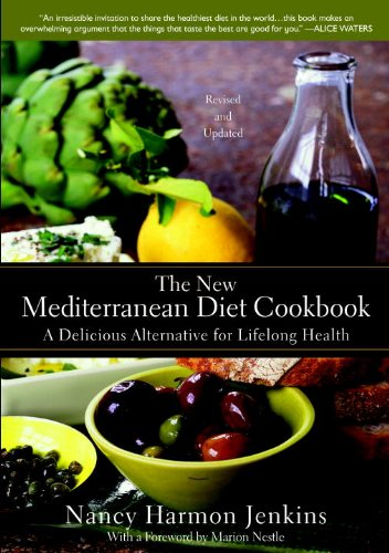 The New Mediterranean Diet Cookbook: A Delicious Alternative for Lifelong Health by Nancy Harmon Jenkins