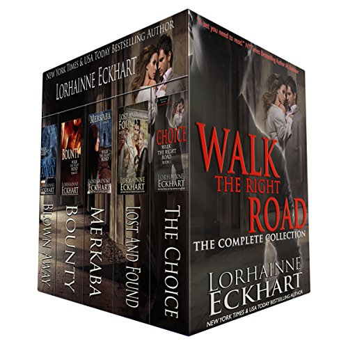 Walk the Right Road: The Complete Collection by Lorhainne Eckhart