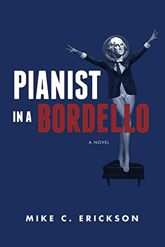 Pianist in a Bordello by Mike Erickson