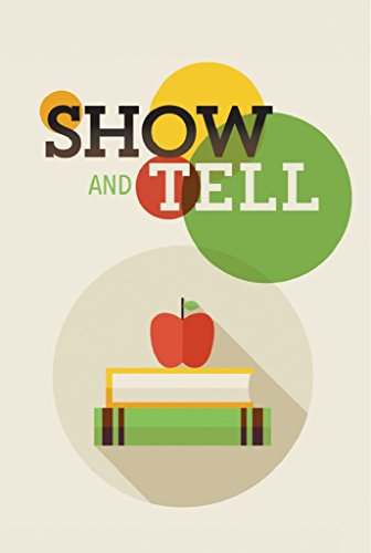 Show and Tell  by Glenna Sloan