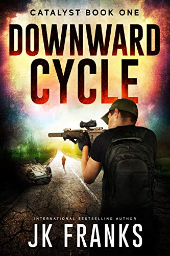 Downward Cycle (Catalyst Book 1)  by JK Franks