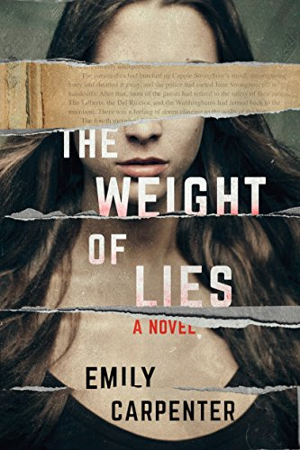 The Weight of Lies: A Novel  by Emily Carpenter
