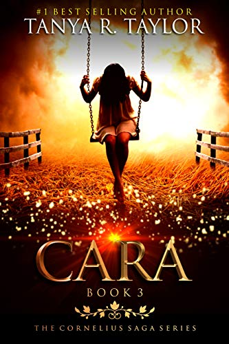 CARA (The Cornelius Saga Book 3)  by Tanya R. Taylor