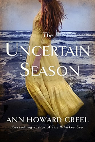The Uncertain Season  by Ann Howard Creel