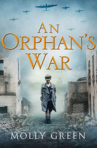 An Orphan's War by Molly Green