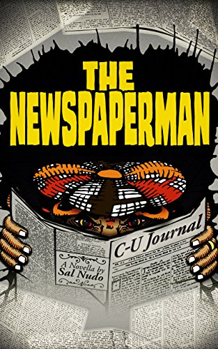The Newspaperman  by Sal Nudo