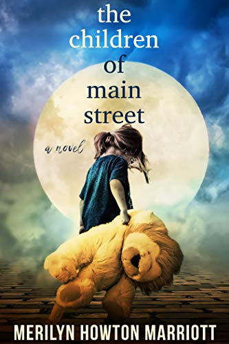 The Children of Main Street  by Merilyn Howton Marriott