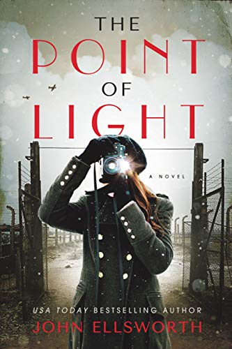 The Point of Light (Historical Fiction Book 1)  by John Ellsworth