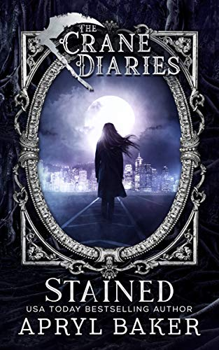 The Crane Diaries: Stained by Apryl Baker