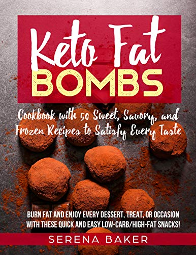 Keto Fat Bombs by Serena Baker