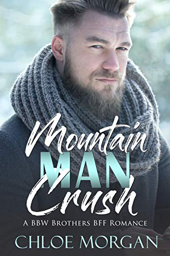 Mountain Man Crush by Chloe Morgan