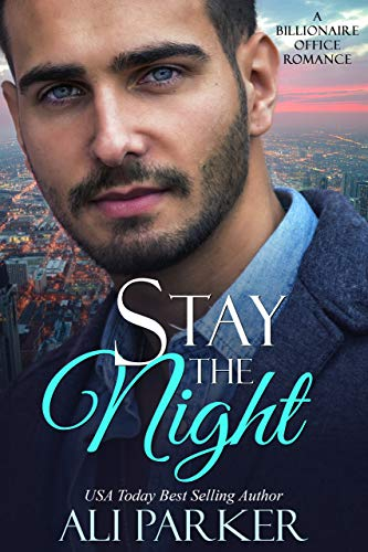 Stay The Night  by Ali Parker