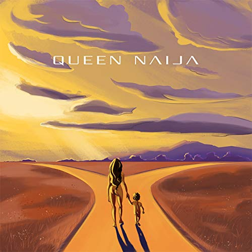 Queen Naija by Queen Naija