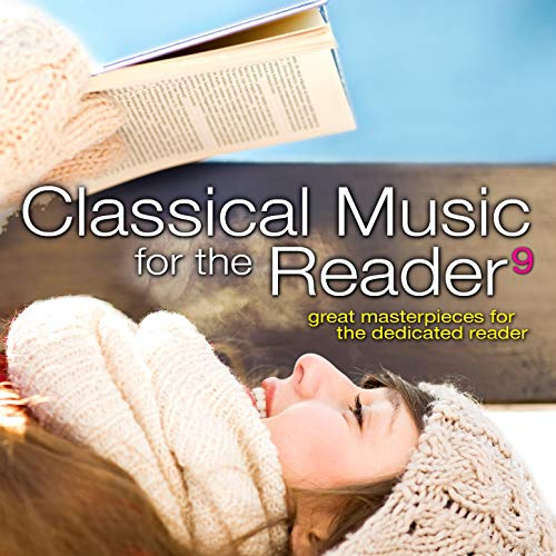 Classical Music for the Reader 9 by Various Artists