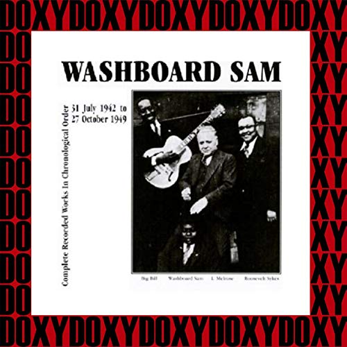 Washboard Sam in Chronological Order by Washboard Sam