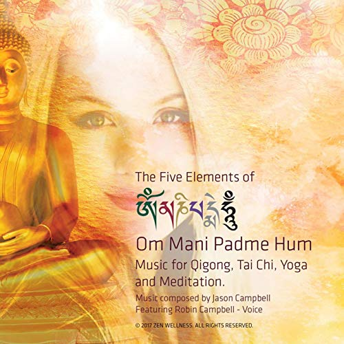 The 5 Elements of Om Mani Padme Hum by Jason Campbell & Robin Campbell