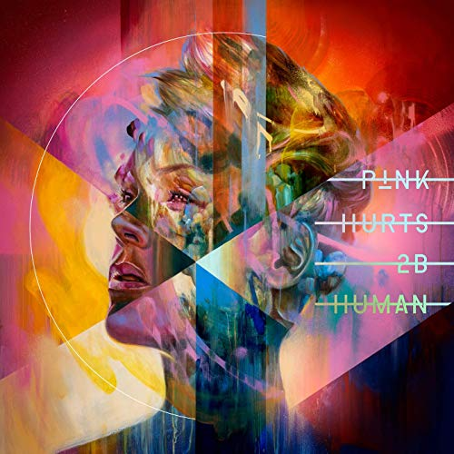 Hurts 2B Human by P!nk