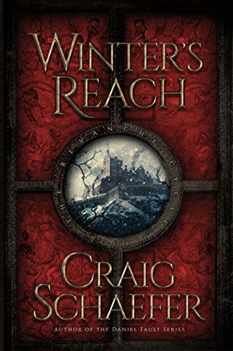Winter's Reach (The Revanche Cycle Book 1)  by Craig Schaefer