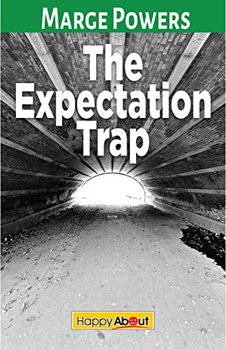 The Expectation Trap  by Marge Powers
