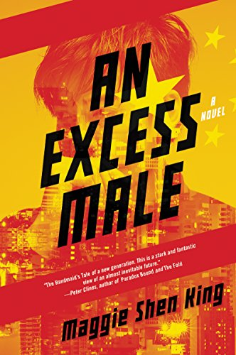 An Excess Male: A Novel  by Maggie Shen King