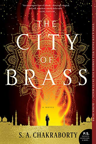 The City of Brass: A Novel (The Daevabad Trilogy)  by S. A. Chakraborty