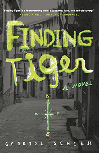 Finding Tiger: A Novel  by Gabriel Schirm