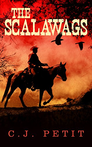 The Scalawags  by C.J. Petit