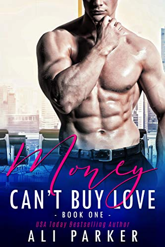 Money Can't Buy Love by Ali Parker